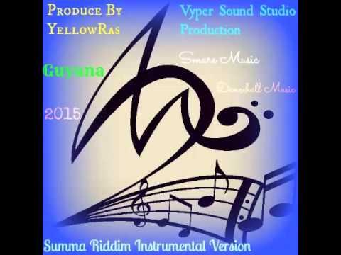 Summa Riddim-Instrumental-Version-Beats-Smare-Dancehall Music-Guyana- 2015-By YellowRas