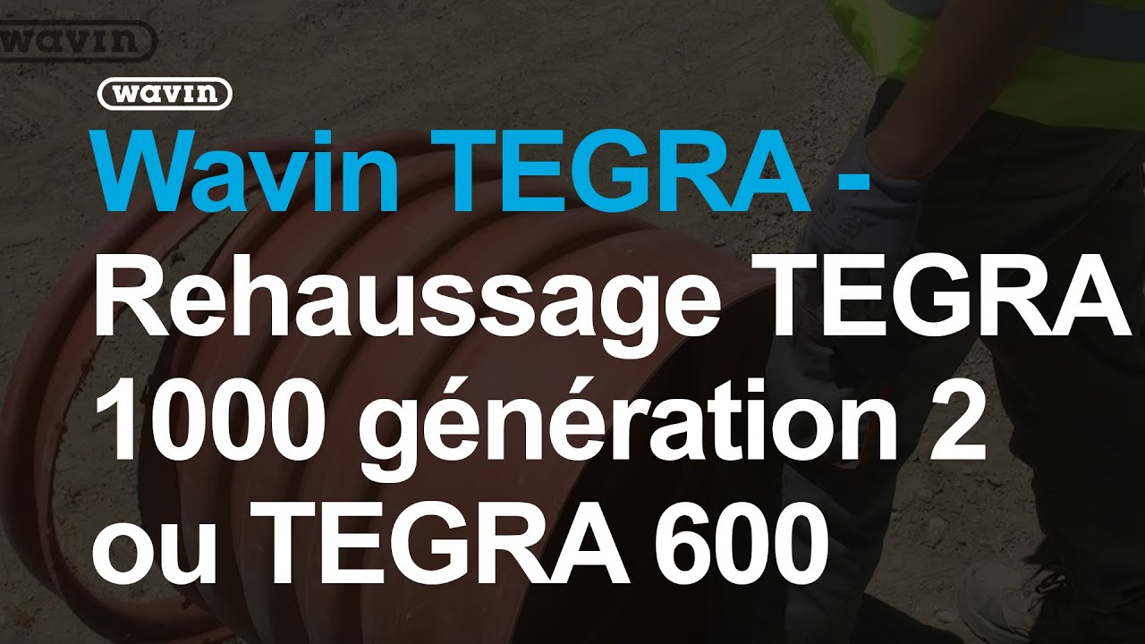 wavin tegra rehaussage tegra 1000 g n ration 2 ou tegra 600 youtube