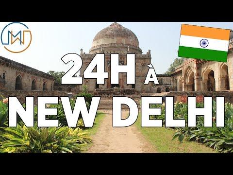 24 heures à New Delhi - Inde