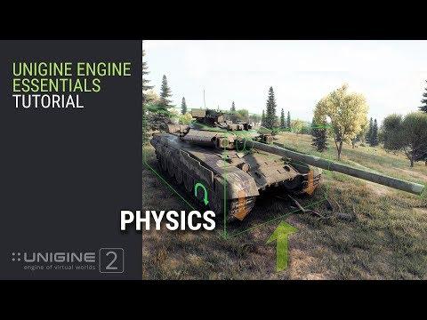 Physics - UNIGINE 2 Engine Essentials