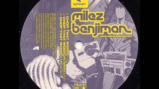 ► milez benjiman- chop that wood