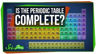 Will the Periodic Table Ever Be Complete?