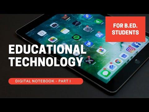 EDUCATIONAL TECHNOLOGY (B.ED.) NOTES - PART I