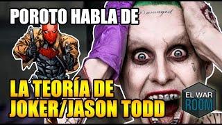 P0R0T0 habla de la teoría de Joker y Jason Todd - El War Room