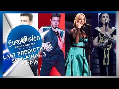 Eurovision 2019 - Last Predictions - Semi-Final 2 - TOP18