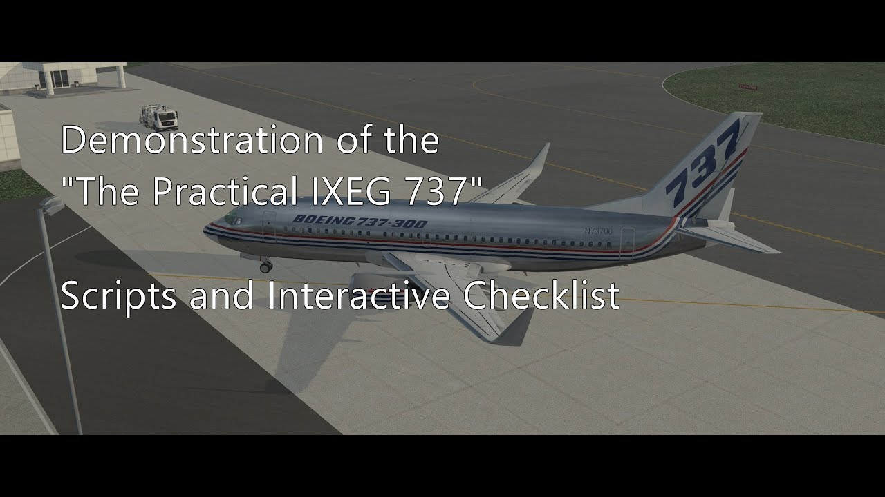 The Practical IXEG 737, scripts with interactive checklist, and some  automation