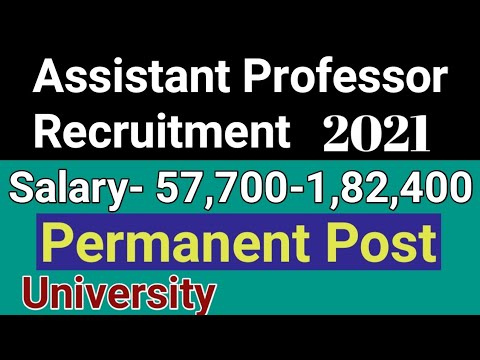 Permanent Assistant Professor Vacancy 2021/Assistant Professor Recruitment in University2021/UGC NET