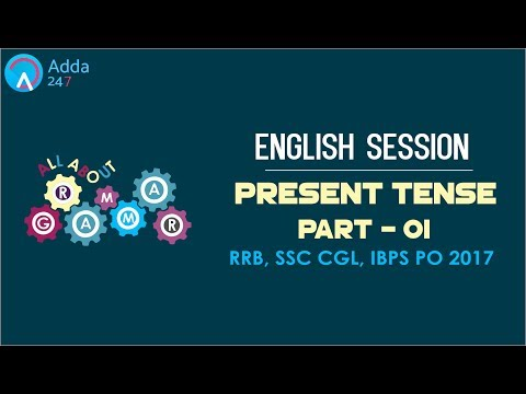 Present Tense (P1)   English for SSC CGL 2017
