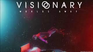 Visionary - Worlds Away thumbnail