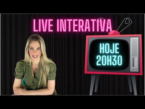 Live Interativa :  Assista e Participe!