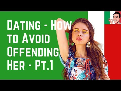 7 Things That Offend Italian Women When Dating - How To Avoid Them – Pt. 1