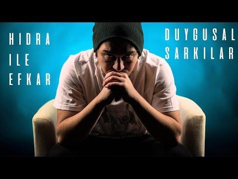 Hidra ile 30 Dakika Efkar ( Duygusal Şarkılar )