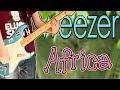 Weezer - Africa Guitar / Bass Cover