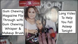 ASMR Gum Chewing Glamour Magazine Flip Through.  Whispering and Brushing.