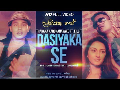 Dasiyaka Se -Tharaka Karunanayake Ft. Fill-T