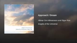 Approach / Dream