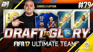 DRAFT TO GLORY! EXPOSED! #79 | FIFA 17 ULTIMATE TEAM