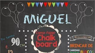 Como fazer Chalkboard - Passo a Passo com download