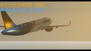 ROBLOX Allegiant Air PRIVATE FLIGHT!!