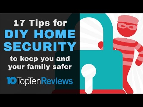 DIY Home Security Systems: Your 17 Essentials