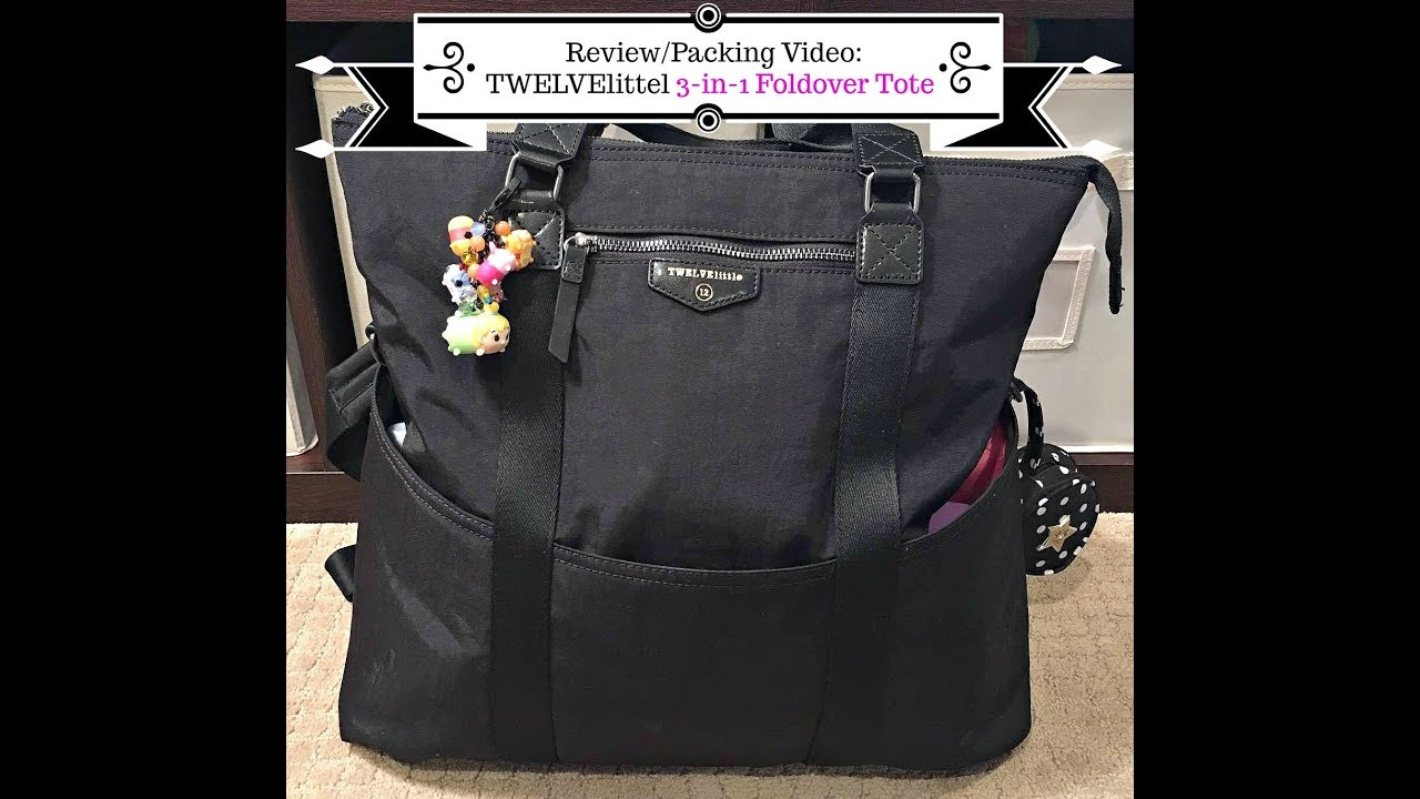 b1056fbb1572 Review Packing Video  TWELVElittle Unisex 3-in-1 Foldover Tote - YouTube