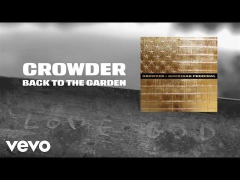Crowder - Back To The Garden (Lyric Video)