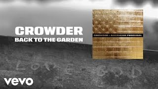 Crowder - Back To The Garden (Lyric Video)