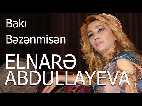 Elnare Abdullayeva  Baki Bezenmisen (arxiv)