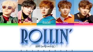 B1A4(비원에이포) Rollin' [Han_Rom_Eng] COLOR CODED LYRICS