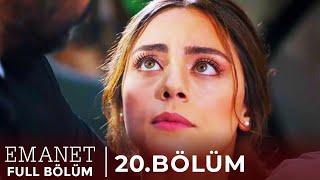 Emanet | 20. Bölüm