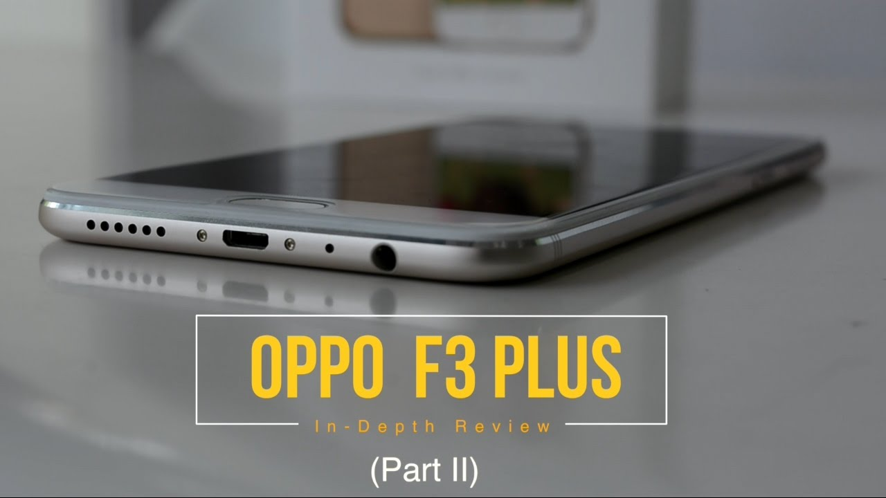the latest 0fc58 0696a OPPO F3 PLUS (Gold) Review Part 2 : Software, UI, Fingerprint test &  Comparision with Oppo F1 Plus