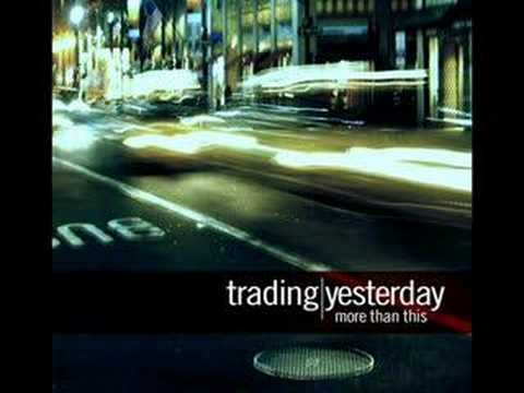 Trading Yesterday - Shattered (MTT Version)