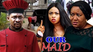 Our Maid Season 1&2 - NEW MOVIE HIT'' Ebele Okaro & Georgina Ibeh 2019 Latest Nigerian Movie