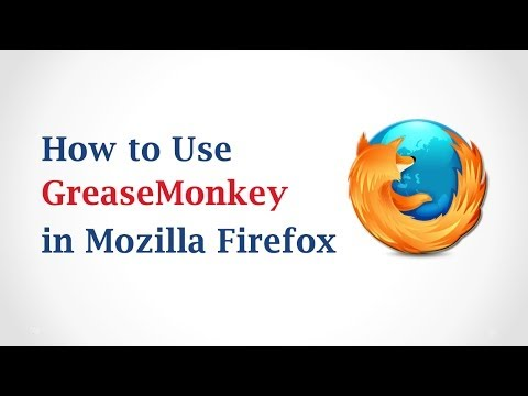 How to Use GreaseMonkey in Mozilla Firefox