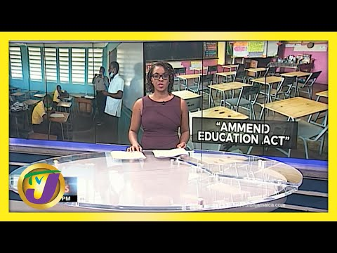Calls for Changes to Jamaica's Education Act | TVJ News