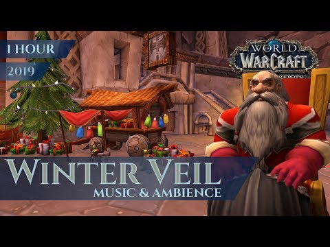 Feast of Winter Veil 2018 - 2019 - Music & Ambience (1 hour, 4K, World of Warcraft BfA) Mp3