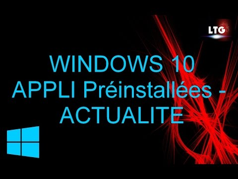 Windows 10 Application Préinstallée: Actualité