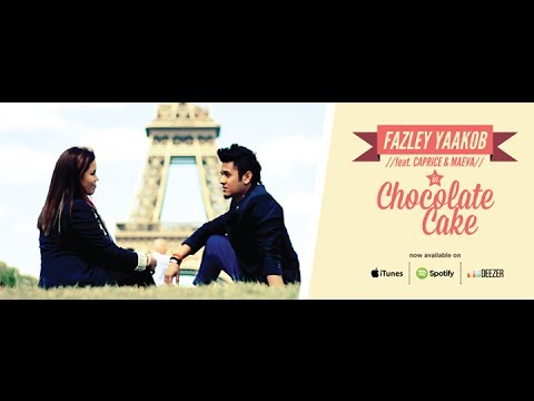 Fazley Yaakob feat Maeva & Caprice - Chocolate Cake Official Music Video