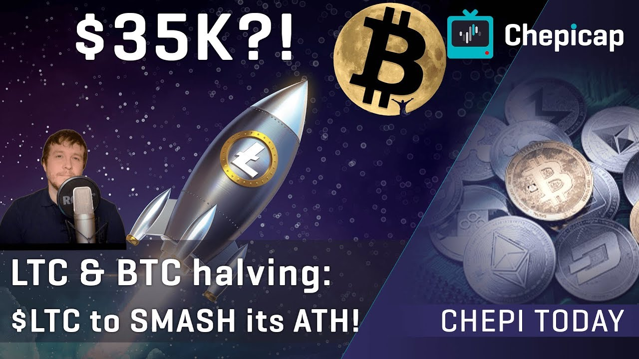 Litecoin halving & Bitcoin halving: $LTC to SMASH its ATH! | Cryptocurrency News | Chepicap 8