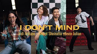 Vidi Aldiano, Sheryl Sheinafia, Jevin Julian - I Don't Mind (Official Vertical Video)