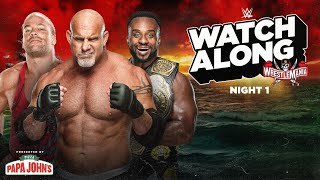 Live WrestleMania – Night 1 Watch Along