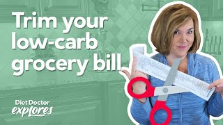 Diet Doctor Explores: How to save money on your keto grocery bill