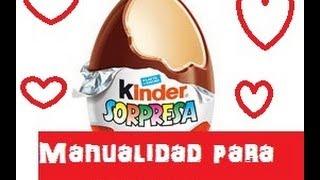 ¡Carta dentro de un Kinder sorpresa! Manualidades para San Valentín/14 de febrero - DIY