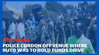 Drama as police arrive at the venue where DP Ruto was to hold a funds drive for bodaboda riders.