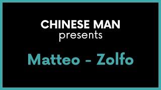 Chinese Man presents : Matteo - Zolfo