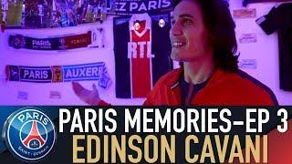 PARIS MEMORIES - EPISODE 3 : EDINSON CAVANI 🔴🔵 🇺🇾