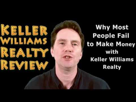 Keller Williams Realty Review - Why Most People Fail to Make Money with Keller Williams Realty