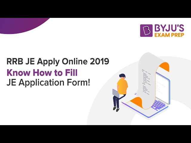 RRB JE Apply Online 2019: Know How to Fill JE Application Form!!