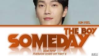 Gambar cover Kim Feel (김필) - Someday, The Boy/그때 그 아인 (Itaewon Class/이태원 클라쓰 OST Part 6) Lyrics/가사
