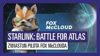 STARLINK : BATTLE FOR ATLAS ZWIASTUN PILOTA FOX McCLOUDA